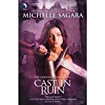 Cast in Ruin: Chronicles of Elantra, Book 7 (       UNABRIDGED) by Michelle Sagara Narrated by Khristine Hvam