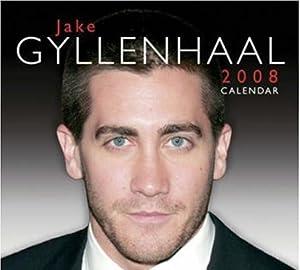 Jake Gyllenhaal Calendar 2008