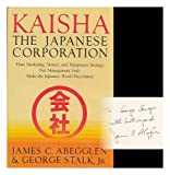 Kaisha, the Japanese Corporation