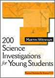 img - for 200 Science Investigations for Young Students: Practical Activities for Science 5 - 11 book / textbook / text book