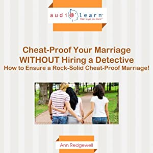 Cheat-Proof Your Marriage Without Hiring a Detective! Audiobook