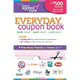 Everyday Coupon Book: Exclusive Offers on Hundreds of Food and Household Items ~ Amy Nichols