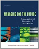 img - for Managing for the Future: Organizational Behavior and Processes: 3rd (Third) edition book / textbook / text book
