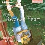 The Repeat Year | Andrea Lochen