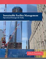 Sustainable Facility Management: Operational Strategies for Today