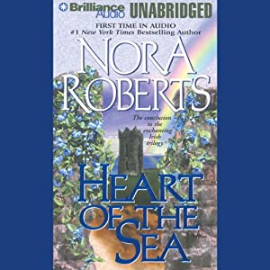 Heart of the Sea: Irish Jewels Trilogy, Book 3 | [Nora Roberts]