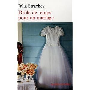 julia - Drôle de temps pour un mariage de Julia Strachey 51ywibpWEqL._SL500_AA300_