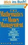 The Mathematics of Money Management:...