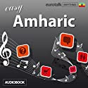 Rhythms Easy Amharic (       UNABRIDGED) by EuroTalk Ltd Narrated by Jamie Stuart