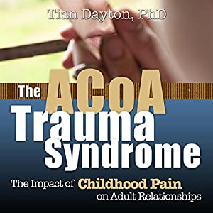 ACOA Trauma Syndrome Audiobook