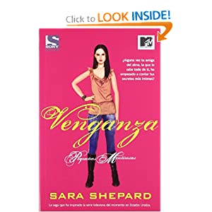 Venganza / Perfect (Pequenas Mentirosas / Pretty Little Liars) (Spanish Edition) (9788498007480) Sara Shepard