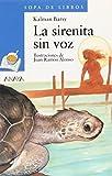 La Sirenita Sin Voz (Sopa De Libros / Soup of Books) (Spanish Edition)