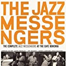 The Complete Jazz Messengers At Caf� Bohemia