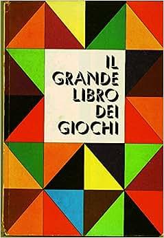 Il Grande Libro Dei Giochi: R. Goock: Amazon.com: Books