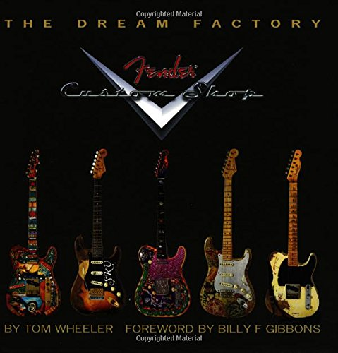 The Dream Factory: Fender Custom Shop (Fender Custom Shop compare prices)