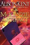 The Mckenzie Artifact (Smithson Group SG-5)