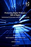 img - for Protecting Rights Without a Bill of Rights: Institutional Performance and Reform in Australia (Law, Justice, and Power) (Law, Justice, and Power) book / textbook / text book