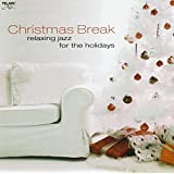 "Christmas Break: Relaxing Jazzvon ""Various"""