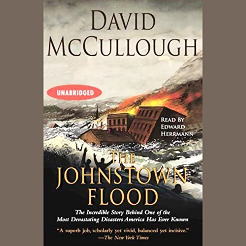 johnstown flood david mccullough essay Write an argumentative essay on the primary cause of the johnstown flood museum johnstown area heritage mccullough, david g the johnstown flood.