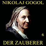 Der Zauberer | Nikolaj Gogol