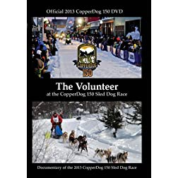 The Volunteer (at the CopperDog 150 Sled Dog Race)