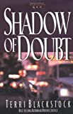 [ Shadow of Doubt[ SHADOW OF DOUBT ] By Blackstock, Terri ( Author )Sep-15-1998 Paperback (031021758X) by Blackstock, Terri