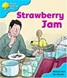 Oxford Reading Tree: Stage 3: More Storybooks A: Strawberry Jam