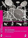 Der Tonmeister: Mikrofonierung akustischer Instrumente in der Popmustik