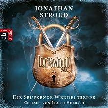 Die seufzende Wendeltreppe (Lockwood & Co. 1) Hörbuch von Jonathan Stroud Gesprochen von: Judith Hoersch