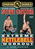 Steve Cotter - Extreme Kettlebell Workouts