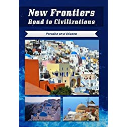 New Frontiers Road to Civilizations Paradise on a Volcano