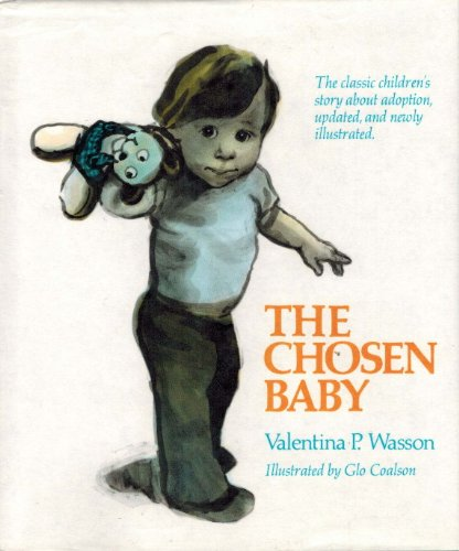 The Chosen Baby: Valentina P. Wasson: 9780397317387: Amazon.com: Books