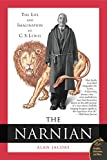 img - for The Narnian: The Life and Imagination of C. S. Lewis book / textbook / text book
