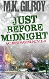 Just Before Midnight: A Christmas Eve Novella