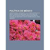 Pol Tica de Mexico: Uni N Nacional Sinarquista, Elecciones Estatales de Mexico, Emigraci N Mexicana, Declaraciones...