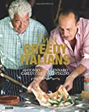 Antonio Carluccio Two Greedy Italians