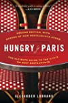 Hungry for Paris (second edition): Th...