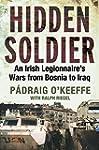 Hidden Soldier: An Irish Legionnaire'...