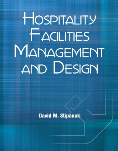 Hospitality Facilities Management and Design with Answer Sheet (AHLEI) (3rd Edition) (AHLEI - Facilities Management) PDF