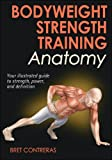 img - for Bodyweight Strength Training Anatomy book / textbook / text book