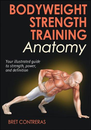 Bodyweight Strength Training Anatomymalaysia Online Bookstorebret