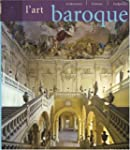 L'Art baroque : Architecture, sculptu...