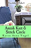 img - for Amish Knit & Stitch Circle: Smicksburg Tales 4 (Volume 4) book / textbook / text book