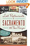 Lost Restaurants of Sacramento and Th...