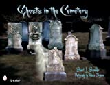 img - for Ghosts in the Cemetery: A Pictorial Study book / textbook / text book