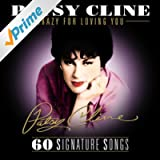 Crazy for Loving You: The Signature Series
