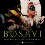 Bosavi - Rainforest Music from