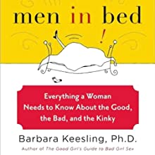 Men in Bed: Everything a Woman Needs to Know About the Good, the Bad, and the Kinky Audiobook by Barbara Keesling, Steven Carter Narrated by Judith West