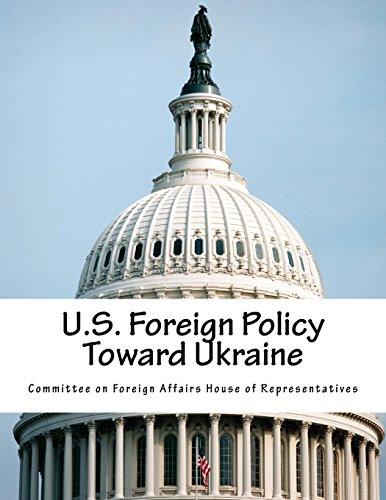 U.S. Foreign Policy Toward Ukraine