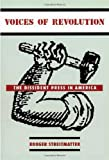img - for Voices of Revolution: The Dissident Press in America book / textbook / text book